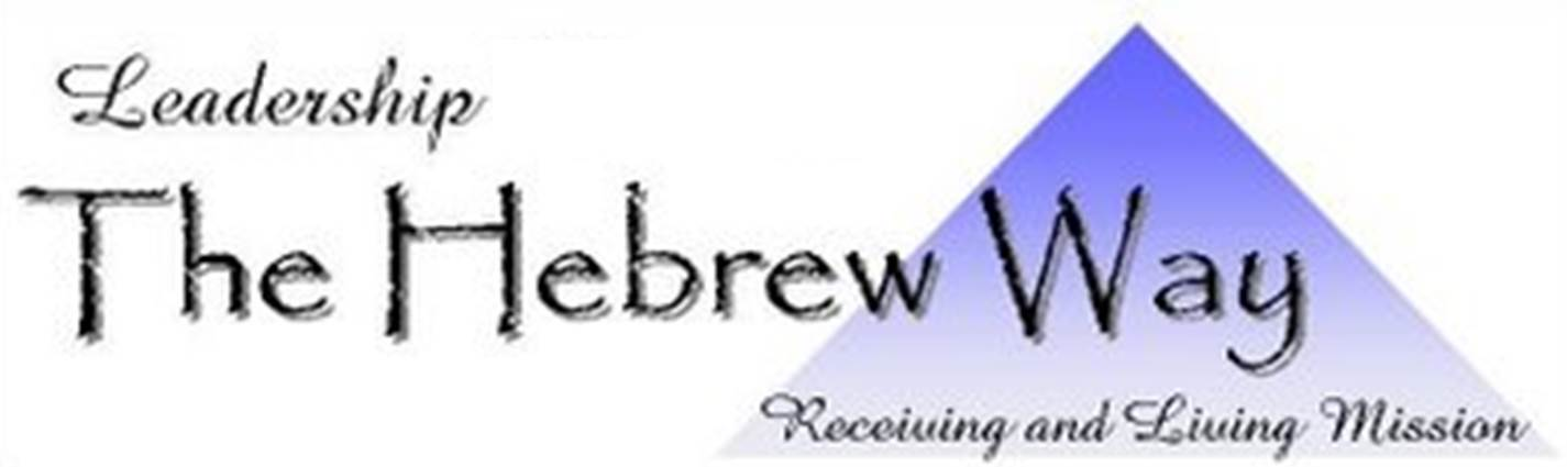 The Hebrew Way - Receiving and Living Mission